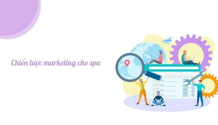 Chiến lược marketing cho spa tối ưu